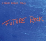 Lucien Dubuis Trio cover
