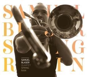 Samuel Blaser's Spring Rain